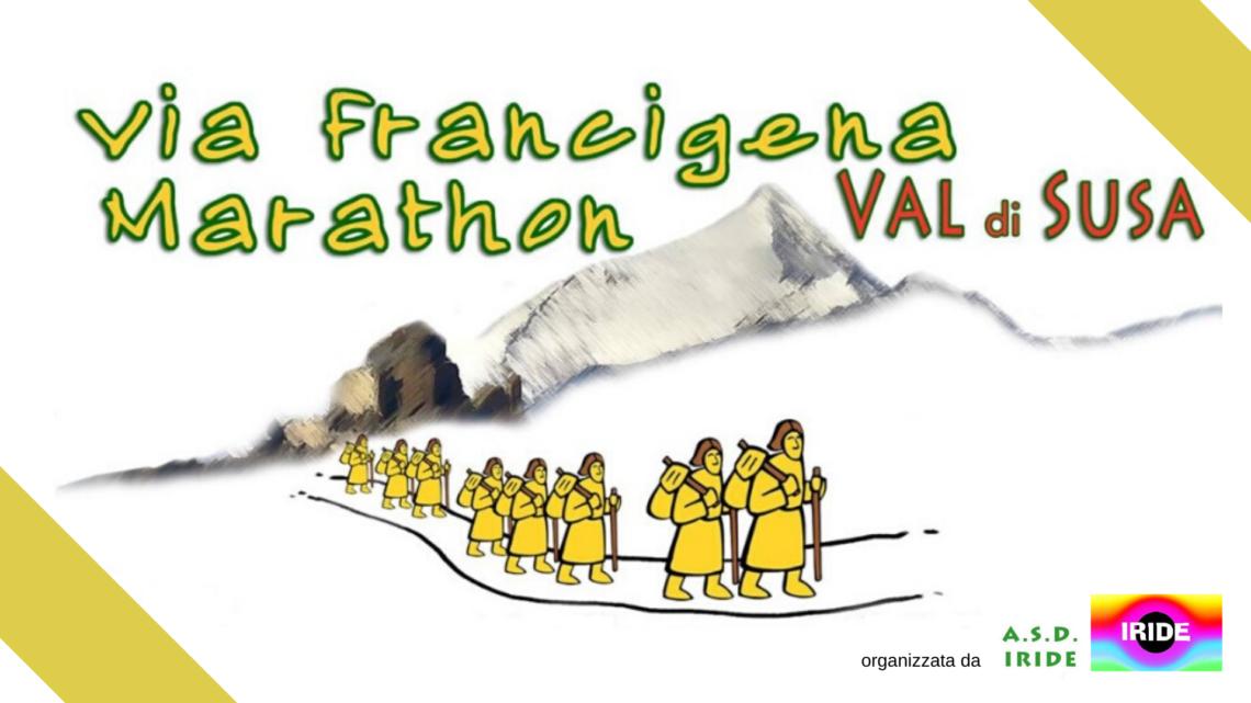 VIA FRANCIGENA MARATHON VAL DI SUSA spostata al 13 Settembre 2020 #FMV2020